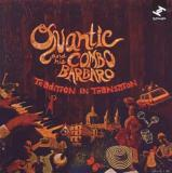 Quantic Quantic and his Combo Barbaro / Tradition In Transition -2LP+DL Card-