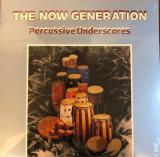Peter Ldemann / Pit Troja  - The Now Generation (Percussive Underscores)