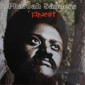 Pharoah Sanders / Finest
