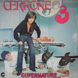 Cerrone ‎/ Cerrone 3 - Supernature