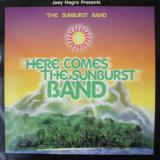The Sunburst Band / Here Comes The Sunburst Band