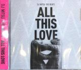 DJ MITSU THE BEATS / ALL THIS LOVE CD