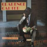 Clarence Carter / Hooked On Love