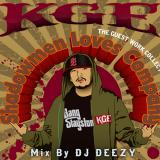 KGE / Shadowmen Loves Company - The Guest Work Collection-Mix By DJ DEEZY-