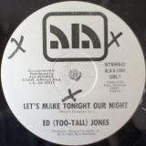 Ed (Too-Tall) Jones / Let's Make Tonight Our Night