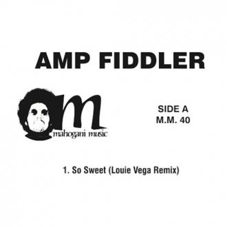 Amp Fiddler/So Sweet