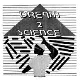 DREAM 2 SCIENCE/ DREAM 2 SCIENCE
