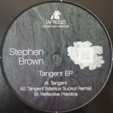 Stephen Brown / Tangent EP
