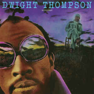 Dwight Thompson / Hypocrisy
