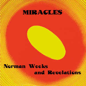 Norman Weeks & The Revelations /  Miracles