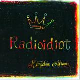 KINGDOM★AFROCKS / Radioidiot
