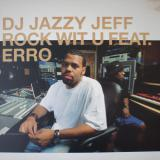 DJ Jazzy Jeff / Rock Wit U