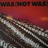 Was (Not Was) ‎/ Was (Not Was)