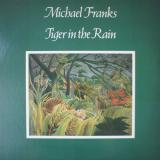 Michael Franks / Tiger In The Rain