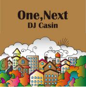 DJ CASIN / One,Next
