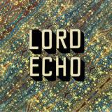 Lord Echo / Curiosities