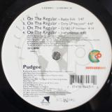 Pudgee – On The Regular