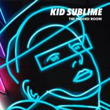 Kid Sublime / The Padded Room 2LP