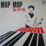 Mop Mop / The 11th Pill