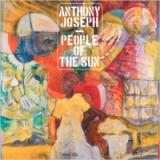 ANTHONY JOSEPH / PEOPLE OF THE SUN