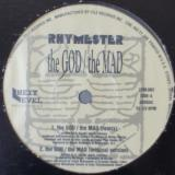Rhymester - The God / The Mad