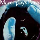 James Pants / Mayer Hawthorne ‎– Pants Plays Mayer / Mayer Plays Pants